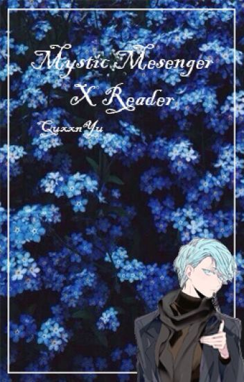 Mystic Messenger X Reader ~ Oneshots
