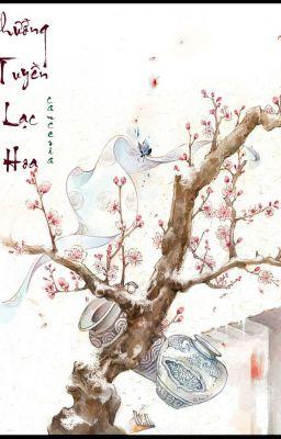 [12 Chòm Sao][Fanfiction] Nhưỡng Tuyền Lạc Hoa