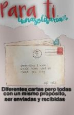 Para: Ti by lunasolitaria14
