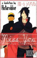Miss You (Oneshot) by HotaruBlUee