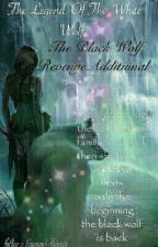 The legend of the white wolf The black wolfs Revenge by SayaDiva
