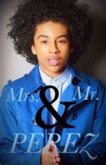 Mr. & Mrs. Perez *Trilogy To Ready 4 Love*