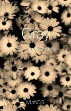 Gray: An Interracial Story by miahmarvelous