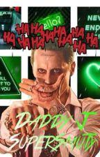 Joker x Reader SUPERSMUT! by SinisterReadersClub