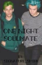 One Night Soulmate by signature_smirk