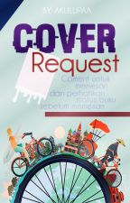 Request Cover Fanfiction [Closed] by SuarahatiDilan