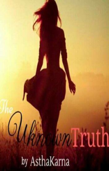 The Unknown Truth Sandhir( Under Editing)