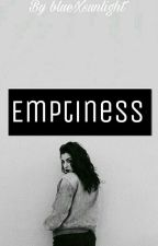 Emptiness (pausiert)  by Shawns_imagination