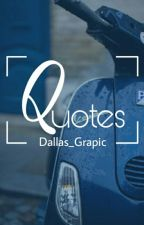Quotes by dallas_graphic