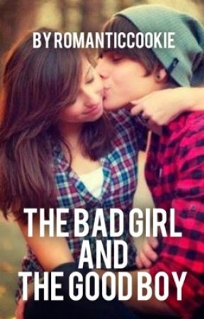 The Bad Girl and The Good Boy by EunJinChan
