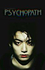 Psychopath|| j.j.k by -princesskookie