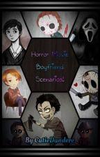 Horror Movie Boyfriend Scenarios  by Queen_Cutie_Senpai