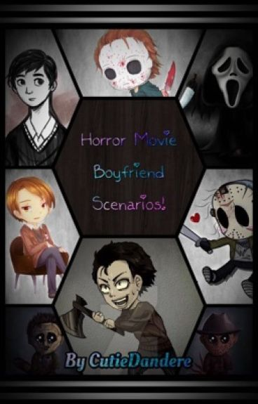 Horror Movie Boyfriend Scenarios