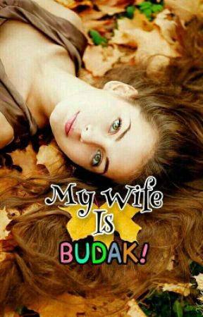 My Wife Is Budak?! [REPUBLISH] by AzfLee