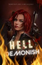 HELL DEMONISH: Your Worst Nightmare [COMPLETED] by SonyeoFMP