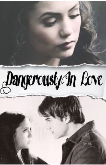 Dangerously in love  (Kol Mikaelson) slow updates