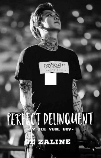 Chanyeol-PERFECT DELINQUENT
