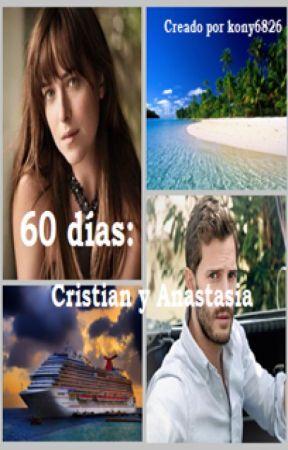 60 días: Cristian y Anastasia by kony6826