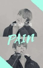 Pain {Kim Taehyung} by Choi_EunMi03