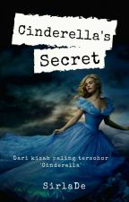 Cinderella Secret's by SirlaDe