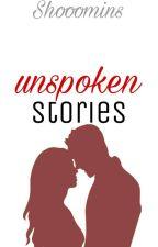 Unspoken Stories by Shooomins