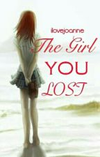 The Girl You Lost by ilovejoanne