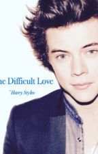 The difficult love  by Angel_stylesx
