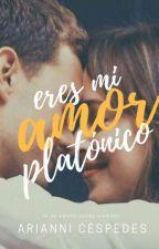 Eres mi amor platónico | PAUSADA by ArianniMC