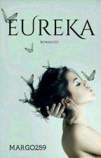 EUREKA [Sospeso] by MARGO259