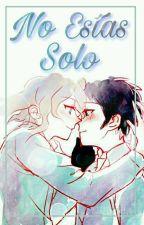 """No Estas Solo """"Komahina=Hinakoma""""  by NaRySch"""