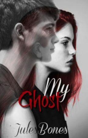 My Ghost by JulesBones