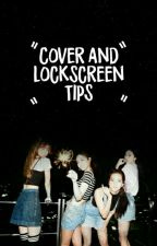 Cover and Lockscreen Tips by pastae