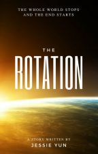 The Rotation by Fantine_Dream