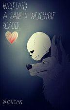 Sans x Werewolf!Reader by CosmicCanine