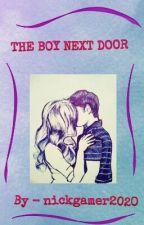 The Boy Next Door by NickGamer2020
