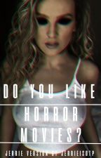 Do You Like Horror Movies - Jerrie Version (Demon!Perrie) by jerrieisotp