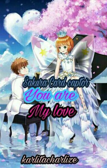 Sakura Card Captor/ You Are My Love