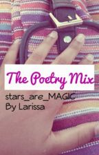 The Poetry Mix by stars_are_MAGIC