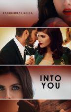 Into You ||zjm by Barbiebrasileira