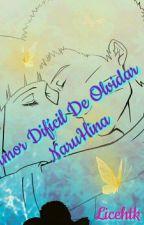 Amor Difícil De Olvidar (NaruHina)completa Editando by licehtk