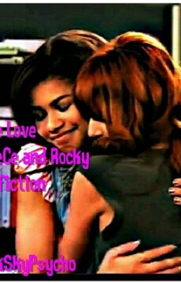 True Love: A Cece & Rocky Fanfiction (Explicit) Season 1 [Mature]