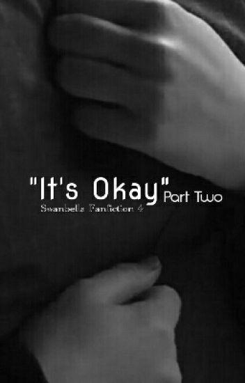 It's Okay  II