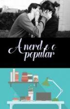 A nerd e o popular  by AmolasanhaDL