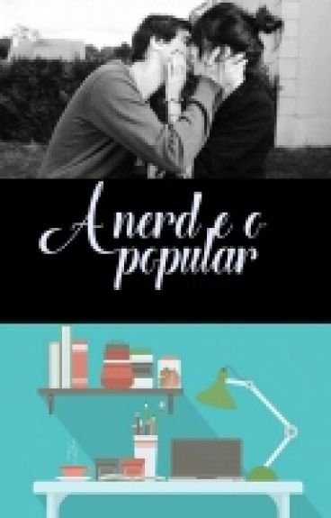 A nerd e o popular