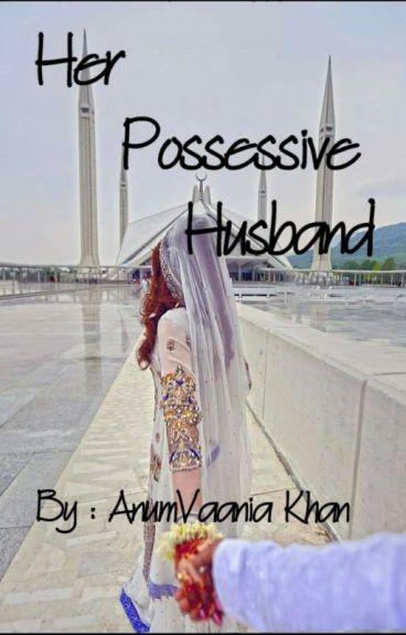 Her Possessive Husband