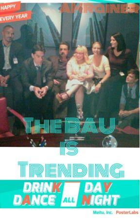 The BAU is Trending by AMRainer