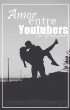 Amor entre youtubers [1]. by blackxharley