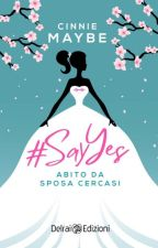 Say Yes to the Dress - Bridal Series #1 by Cinnie_Maybe