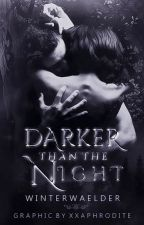 Darker than the night by starslikethese