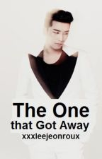The one that got away (re-writing) by xxxleejeonroux